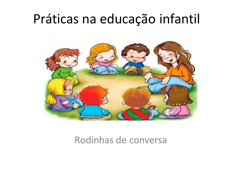 Conversa de rodinha para educação infantil