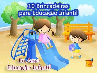 Brincadeiras jogos e atividades para educação infantil