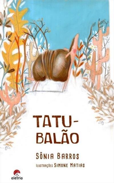 Livros infantis Tatu Balão