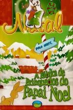 Livro A Fábrica de Brinquedos do Papai Noel