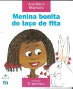 Livro Menina Bonita do Laço de Fita Completo