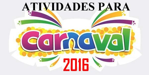 carnaval 2016 atividades