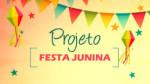 Projeto para Festa Junina