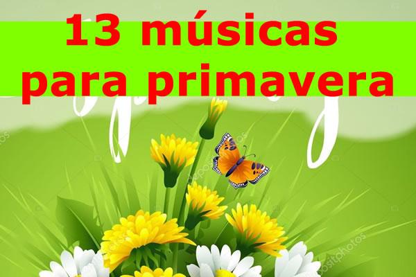 13 musicas para primavera