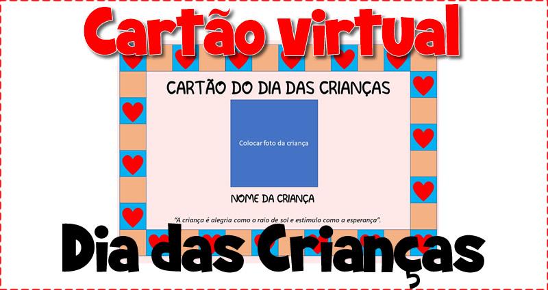 Cartão virtual para o dia das crianças