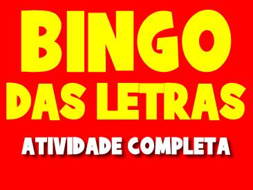 ATIVIDADE BINGO DAS LETRAS