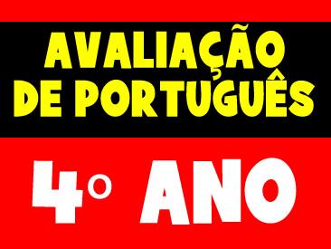 AVALIAÇÃO DE PORTUGUÊS PARA O PRIMEIRO BIMESTRE 4 ANO