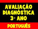 Avaliação Diagnóstica para o 3º Ano de Português