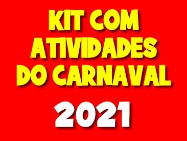 KIT ATIVIDADES CARNAVAL 2021