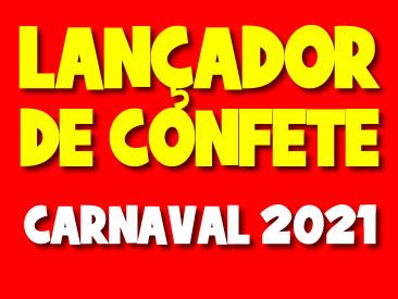 LANCADOR DE CONFETE CARNAVAL 2021