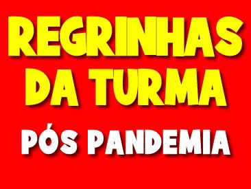REGRINHAS DA TURMA POS PANDEMIA