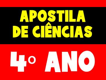 APOSTILA DE CIENCIAS 4 ANO