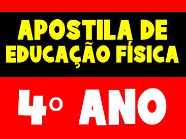 APOSTILA DE EDUCAÇÃO FÍSICA 4 ANO