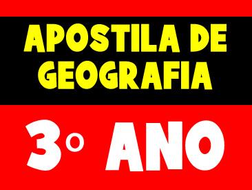 APOSTILA DE GEOGRAFIA 3 ANO