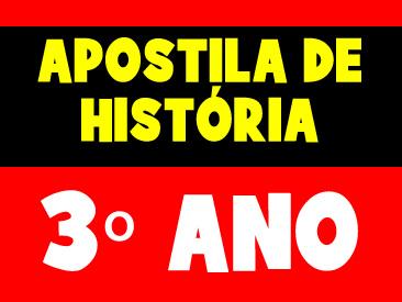 APOSTILA DE HISTÓRIA 3 ANO
