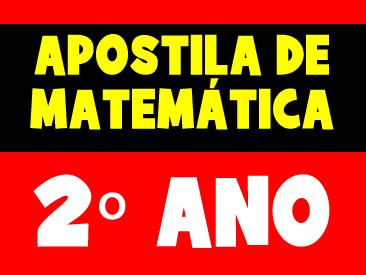 APOSTILA DE MATEMÁTICA 2 ANO