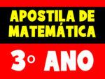 Apostila de Matemática para o 3º ano