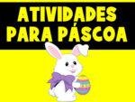 ATIVIDADE FÁCIL PARA A PÁSCOA – ONLINE E PRESENCIAL PARA EDUCAÇÃO INFANTIL