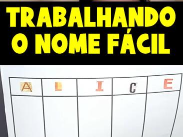 COMO TRABALHAR O NOME FÁCIL