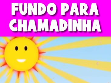 FUNDO PARA CHAMADINHA