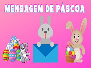 MENSAGEM DE PASCOA PARA ENVIAR NO WHATSAPP