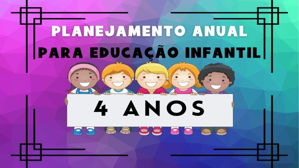 Planejamento anual para educação infantil 4 anos