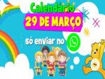 CALENDÁRIO DO MÊS DE MARÇO DO DIA 29/03/2021 COM A JANELINHA DO TEMPO