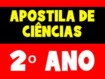 APOSTILA DE CIÊNCIAS 2 ANO