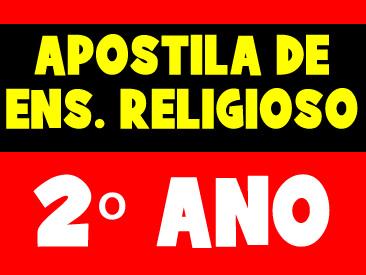 APOSTILA DE ENSINO RELIGIOSO 2 ANO