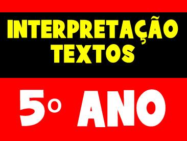 APOSTILA DE INTERPRETAÇÃO DE TEXTOS 4 E 5 ANO