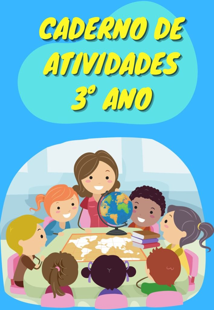 CADERNO DE ATIVIDADES 3 ANO