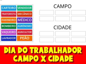 DIA DO TRABALHADOR CAMPO X CIDADE - CLASSIFIQUE