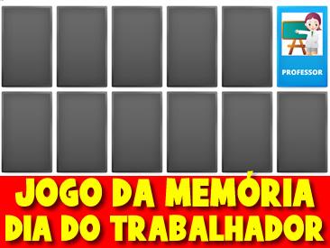 JOGO DA MEMÓRIA DO DIA DO TRABALHADOR