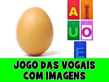 JOGO DAS VOGAIS COM IMAGENS