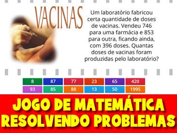 JOGO DE MATEMÁTICA - RESOLVENDO PROBLEMAS