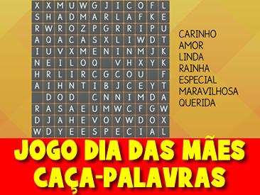 JOGO DO DIA DAS MÃES - CAÇA PALAVRAS