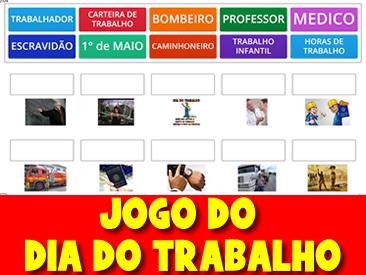 JOGO DO DIA DO TRABALHO