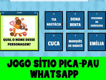 JOGO DO SITIO DO PICA-PAU NO WHATSAPP