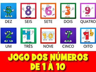 JOGO DOS NÚMEROS DE 1 A 10