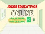 10 JOGOS EDUCATIVOS ONLINE (SUGESTÃO PARA AULAS REMOTAS)