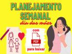 PLANEJAMENTO PARA O DIA DAS MÃES OU DIA MUNDIAL DAS FAMÍLIAS ALINHADO À BNCC – EDUCAÇÃO INFANTIL