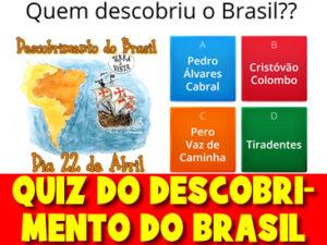 QUIZ DO DESCOBRIMENTO DO BRASIL