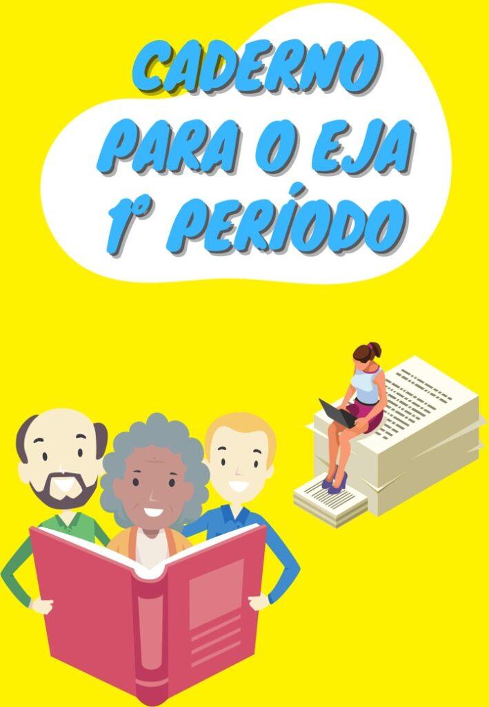 CADERNO DE ATIVIDADES 1º PERÍODO EJA