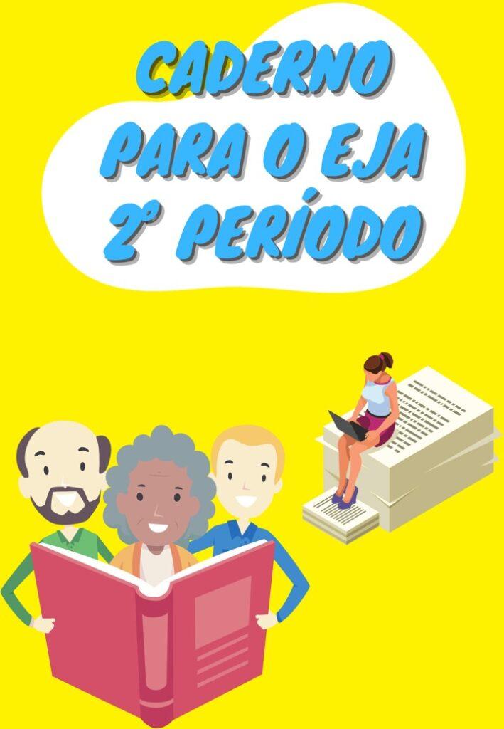 CADERNO DE ATIVIDADES 2º PERÍODO EJA