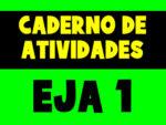 Caderno de Atividades do EJA para o 1º período (Atualizado 2021)