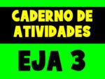 Caderno de Atividades do EJA para o 3º período (Atualizado 2021)