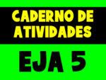 Caderno de Atividades do EJA para o 5º período (Atualizado 2021)
