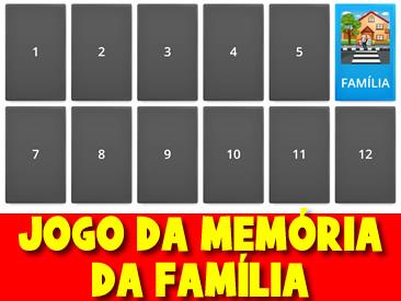 JOGO DA MEMÓRIA DA FAMÍLIA