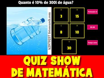 QUIZ SHOW DE MATEMÁTICA