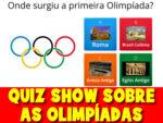 QUIZ SHOW da história dos jogos olímpicos